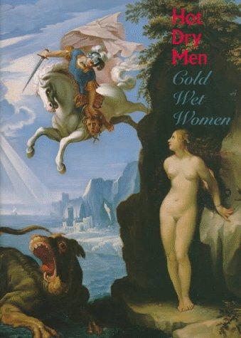 Hot Dry Men, Cold Wet Women : Zirka Z. Filipczak