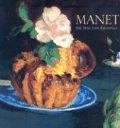 Manet: The Still Life Paintings: Mauner, George