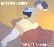 Milton Avery The Late Paintings: Hobbs, Robert