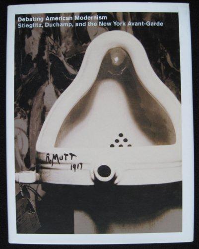 9781885444240: Debating American Modernism: Stieglitz, Duchamp, and the New York Avant-Garde