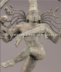 9781885444257: The Sensuous and the Sacred: Chola Bronzes from South India