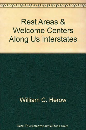 Rest Areas and Welcome Centers Along Us In: Roundabout Publicati