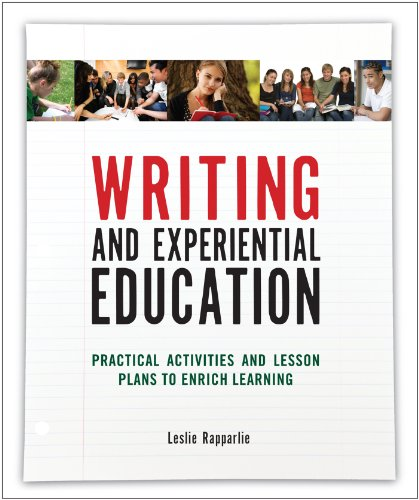 9781885473707: Writing and Experiential Education: Practical Activities and Lesson Plans to Enrich Learning