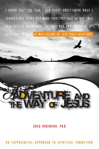 9781885473813: Adventure and the Way of Jesus: An Experiential Approach to Spiritual Formation