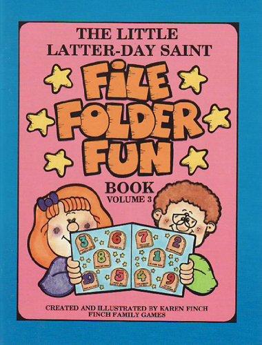9781885476388: The Little Latter-Day Saint File Folder Fun Book (Volume 3)