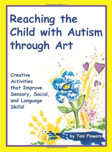 9781885477231: Reaching the Child with Autism Through Art
