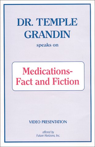 9781885477484: Dr. Temple Grandin Video - Medications-Fact or Fiction