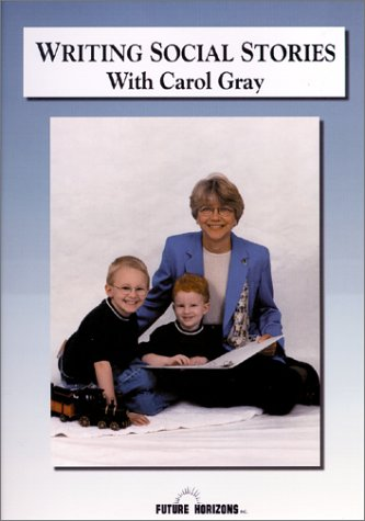 Writing Social Stories with Carol Gray