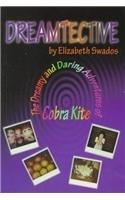 9781885478450: Dreamtective: Dreamy and Daring Adventures of Cobra Kate (Kid Genesis)