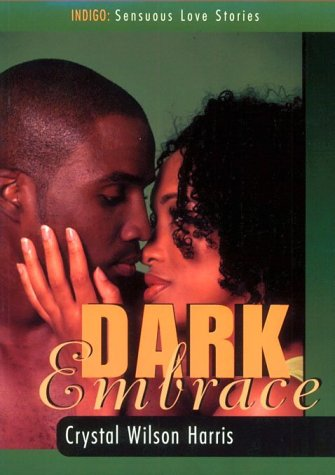 9781885478474: Dark Embrace (Indigo: Sensuous Love Stories)