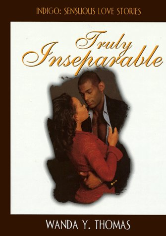 9781885478542: Truly Inseparable (Indigo: Sensuous Love Stories)