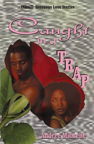 9781885478870: Caught In A Trap (Indigo: Sensuous Love Stories)
