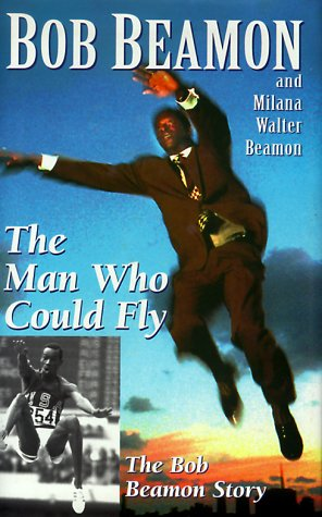9781885478894: Man Who Could Fly: The Bob Beamon Story (Grammar Dimen Platinum)