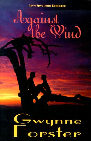 Against the Wind (Love Spectrum Romance): Gwynne Forster