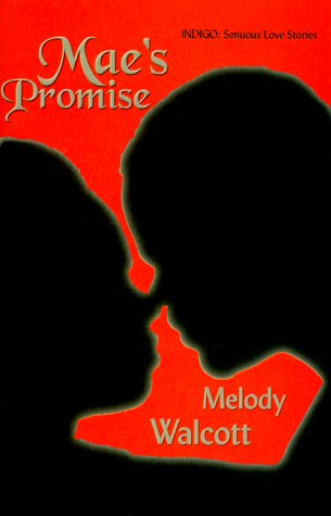 Mae's Promise: Walcott, Melody