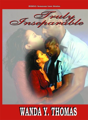 9781885478993: Truly Inseparable (Indigo: Sensuous Love Stories)