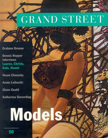Grand Street 50: Models (Fall 1994): Hopper, Dennis, Nooteboom,