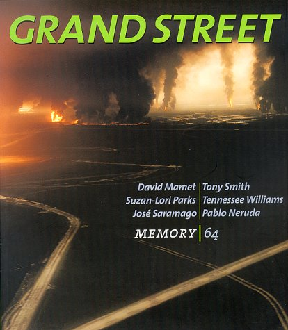 Grand Street 64: Memory (Spring 1998) (1885490151) by Tony Smith; Tennessee Williams; Pablo Neruda