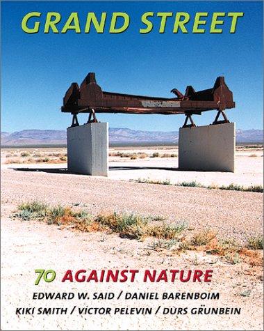 Grand Street #70: Against Nature: Said, Edward W.,