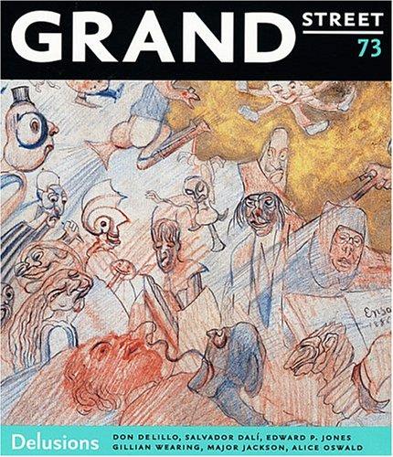 Grand Street 73: Delusions: Don DeLillo, Salvador