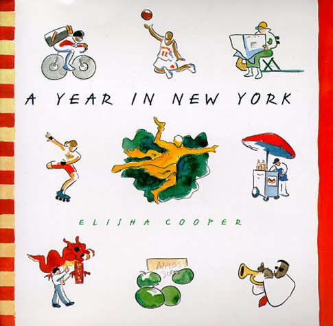 A Year in New York (Signed): Cooper, Elisha