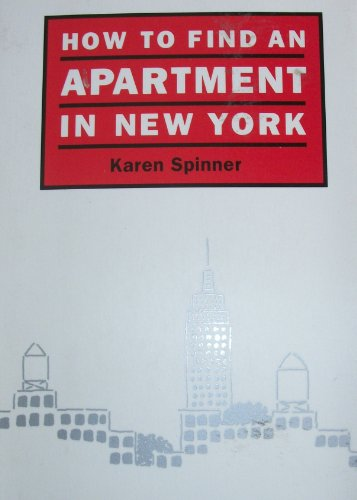 How to Find an Apartment in New York: Spinner, Karen