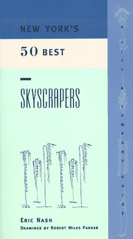 9781885492470: New York's 50 Best Skyscrapers