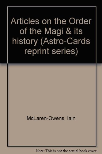 9781885500168: Articles on the Order of the Magi & its history (Astro-Cards reprint series)