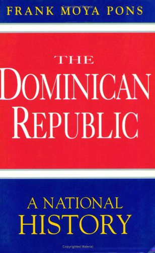 9781885509017: The Dominican Republic: A National History