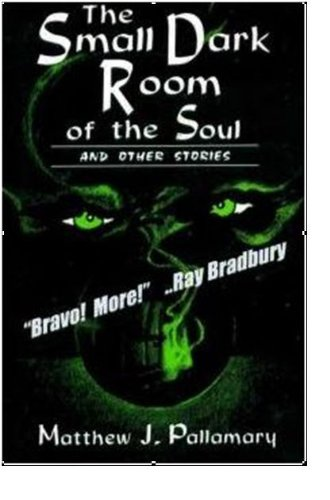 9781885516008: The small dark room of the soul and other stories