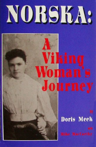 Norska : A Viking Woman's Journey: Doris Meek; Mike MacCarthy