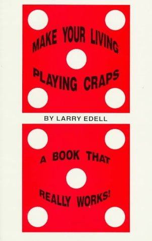 9781885516022: Make Your Living Playing Craps