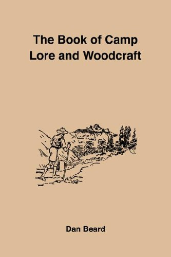 9781885529411: The Book Of Camp Lore And Woodcraft