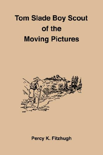 Tom Slade Boy Scout Of The Moving Pictures (1885529856) by Fitzhugh, Percy K.