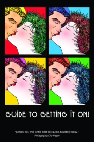 9781885535672: Guide to Getting It On! 4th Edition