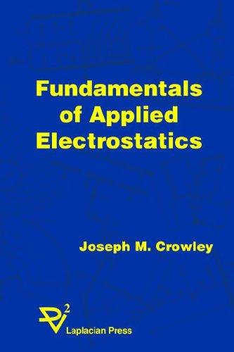 9781885540119: Fundamentals of Applied Electrostatics