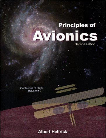 Principles of Avionics 2nd Edition: Albert Helfrick
