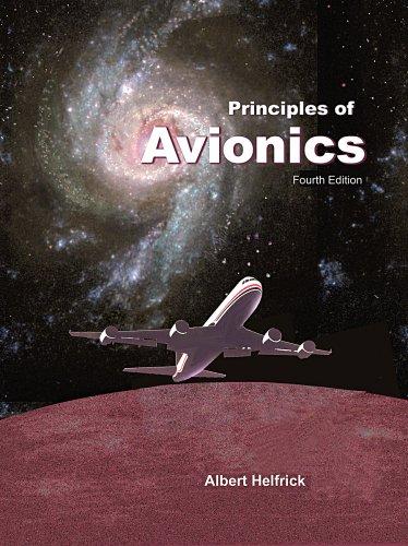 Principles of Avionics-4th Edition: Albert Helfrick