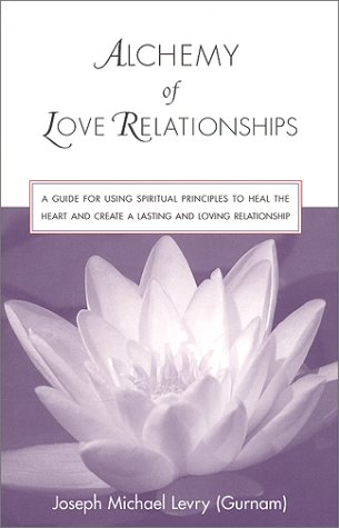 Alchemy of Love Relationships: Gurnam