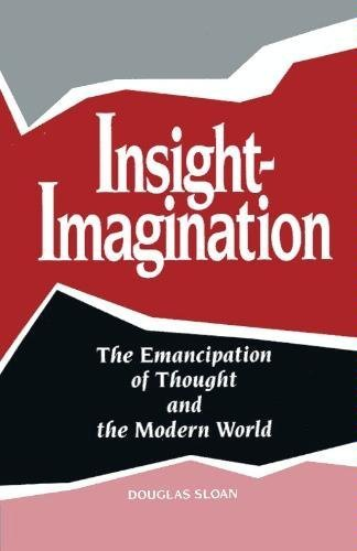 9781885580009: Insight-Imagination: The Emancipation of Thought and the Modern World