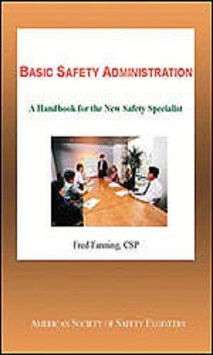 9781885581433: Basic Safety Administration: A Handbook for the New Safety Specialist