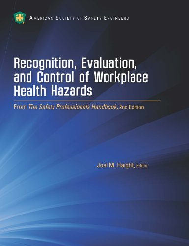 Recognition, Evaluation, and Control of Workplace Health: Joel M. Haight