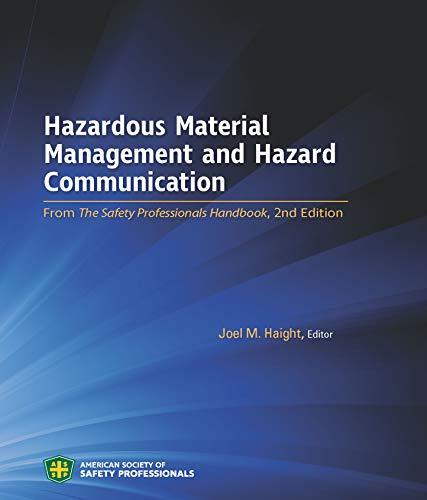 Hazardouis Material Management and Hazard Communication: Joel M. Haight