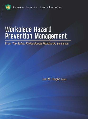 Workplace Hazard Prevention Management: Haight, Joel M.