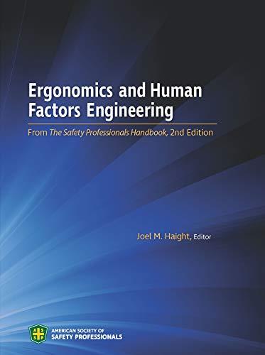 Ergonomics and Human Factors Engineering: Joel M. Haight