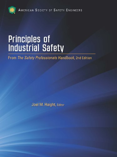 Principles of Industrial Safety: Joel M. Haight