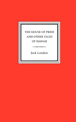 9781885586292: The House of Pride and Other Tales of Hawaii