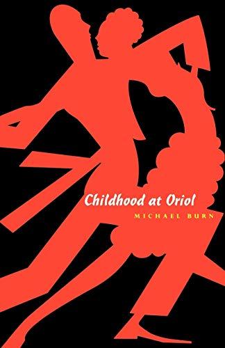 9781885586322: Childhood at Oriol