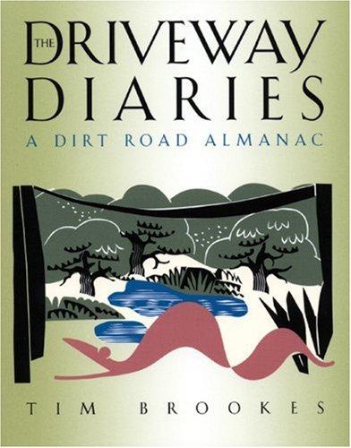 9781885586339: The Driveway Diaries: A Dirt Road Almanac