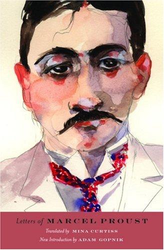 Letters of Marcel Proust: Proust, Marcel